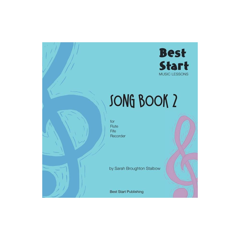 Best Start Music Lessons By Sarah Broughton Stalbow Paperback