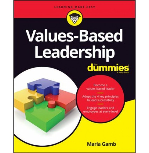 Values-Based Leadership for Dummies -  by Maria Gamb (Paperback) - image 1 of 1