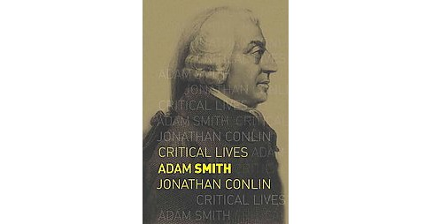 Adam Smith (Paperback) (Jonathan Conlin) - image 1 of 1
