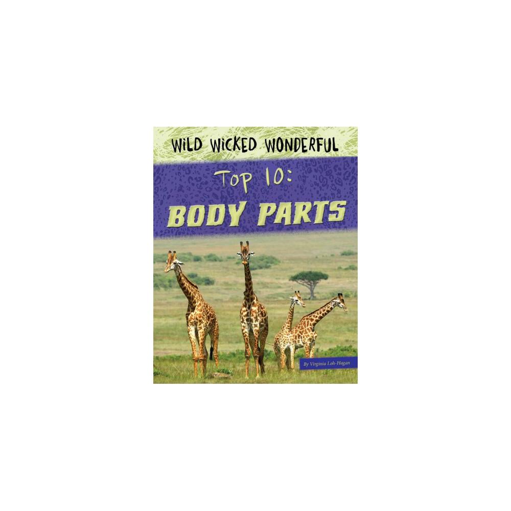 Top 10 Body Parts (Paperback) (Virginia Loh-hagan)