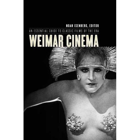 Weimar Cinema - (Film and Culture) (Paperback) - image 1 of 1