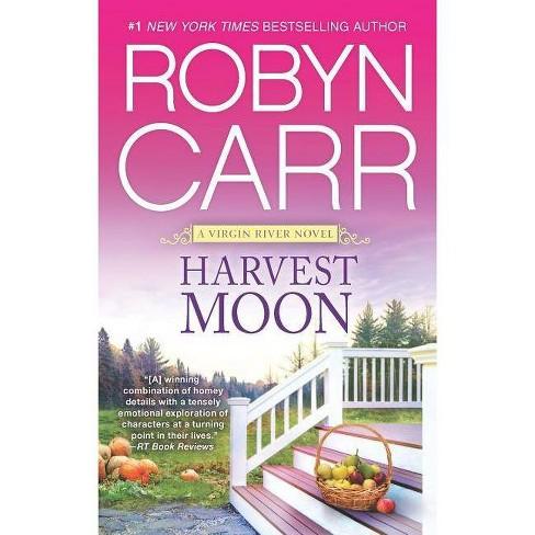 Harvest Moon - (Virgin River Novel) by  Robyn Carr (Paperback) - image 1 of 1