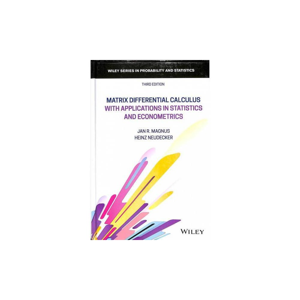 Matrix Differential Calculus With Applications in Statistics and Econometrics - 3 (Hardcover)