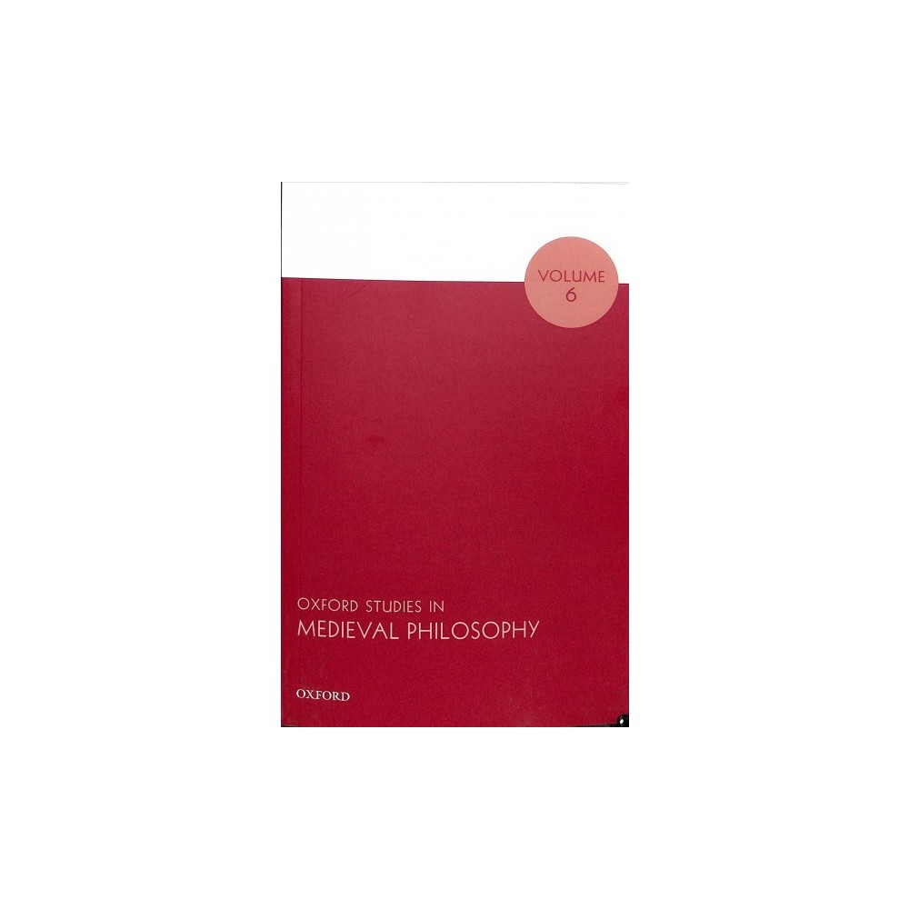 Oxford Studies in Medieval Philosophy - Reprint (Paperback)