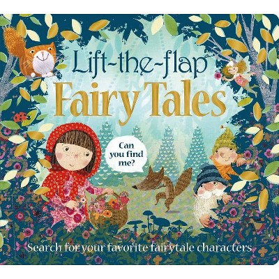 Lift the Flap: Fairy Tales - (Can You Find Me?) by  Roger Priddy (Board Book)