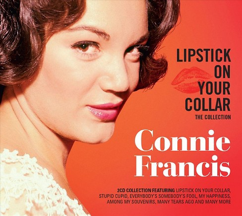 Connie Francis - Lipstick On Your Collar:Collection (CD) - image 1 of 1