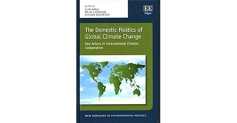 Domestic Politics of Global Climate Change : Key Actors in International Climate Cooperation (Hardcover) - image 1 of 1