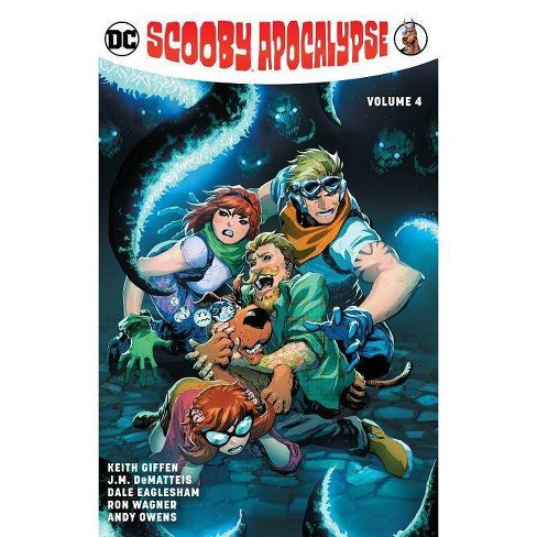 Scooby Apocalypse Vol. 4 - by  Keith Giffen & J M Dematteis (Paperback) - image 1 of 1