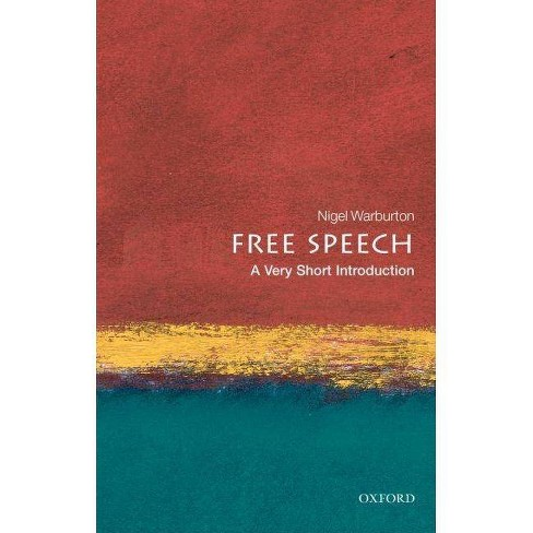 Free Speech - (Very Short Introductions) by  Nigel Warburton (Paperback) - image 1 of 1