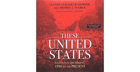 These United States : A Nation in the Making, 1890 to the Present: Includes Bonus PDF Disc (CD/Spoken - image 1 of 1