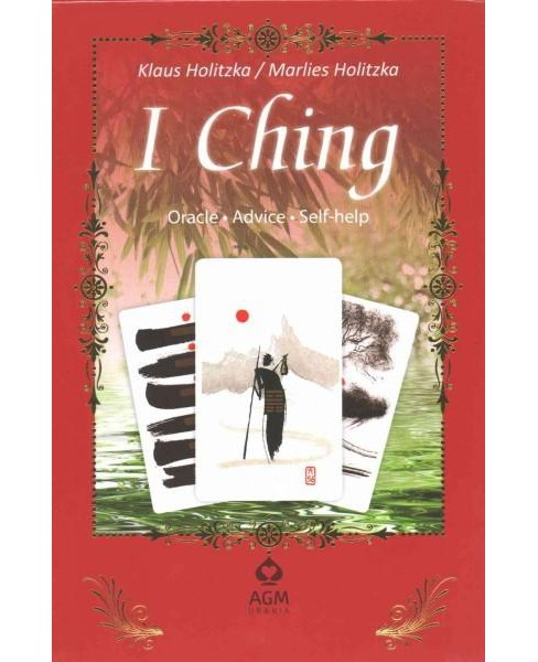 I Ching : Oracle, Advice, Self-help (Paperback) (Klaus Holitzka) - image 1 of 1