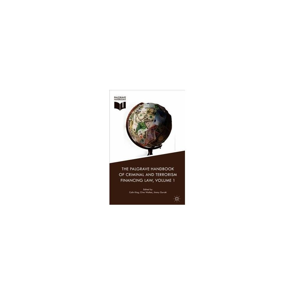 Palgrave Handbook of Criminal and Terrorism Financing Law - (Hardcover)