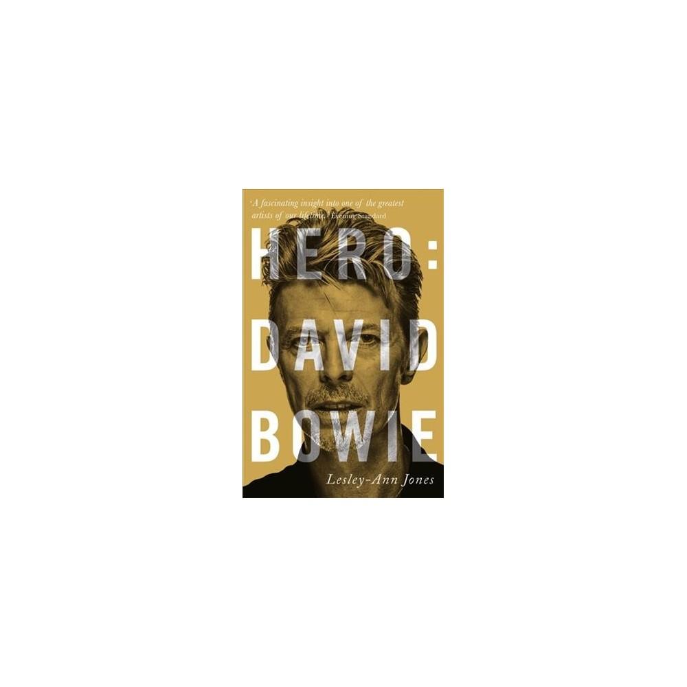 Hero : David Bowie - Reprint by Lesley-Ann Jones (Paperback)
