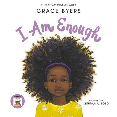 I Am Enough - by Grace Byers (Hardcover)