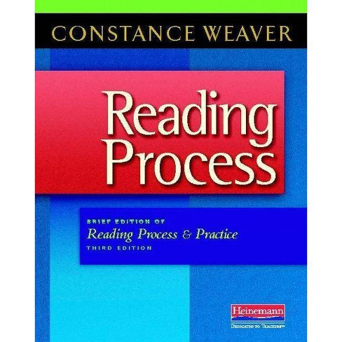 Reading Process - 3 Edition by  Constance Weaver (Paperback) - image 1 of 1
