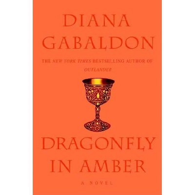 Dragonfly in Amber - (Outlander) by  Diana Gabaldon (Hardcover)
