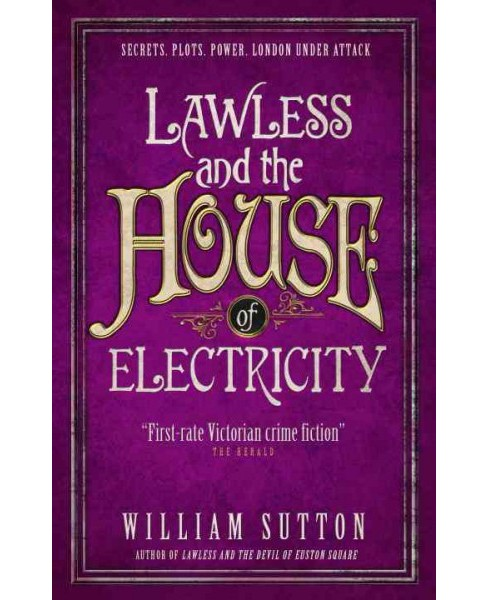 Lawless and the House of Electricity -  (Lawless) by William Sutton (Paperback) - image 1 of 1