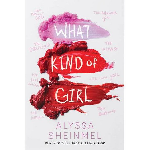 What Kind of Girl - by  Alyssa Sheinmel (Hardcover) - image 1 of 1