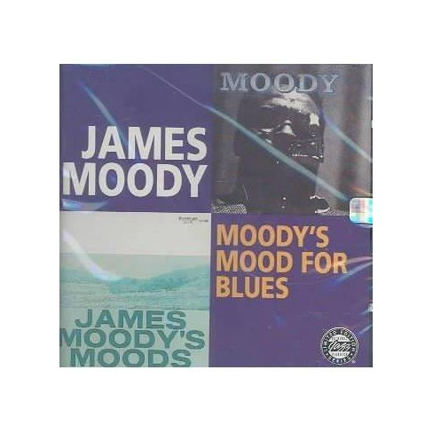 James Moody - Moody's Mood for Blues (CD) - image 1 of 1