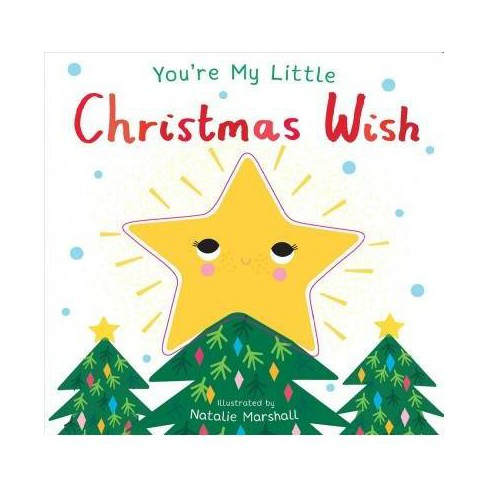 You're My Little Christmas Wish -  BRDBK (You're My) by Nicola Edwards (Hardcover) - image 1 of 1