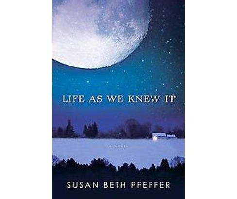 Life As We Knew It (Hardcover) (Susan Beth Pfeffer) - image 1 of 1