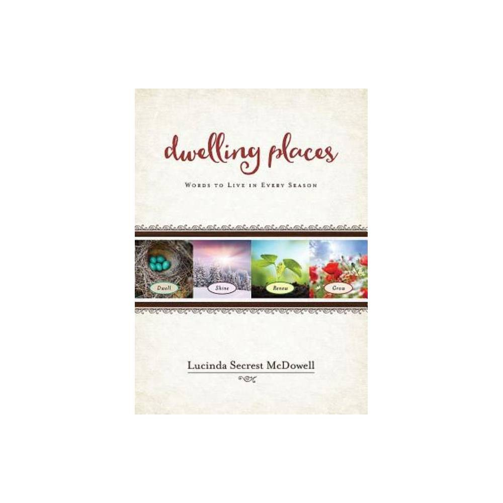 Dwelling Places By Lucinda Secrest Mcdowell Paperback