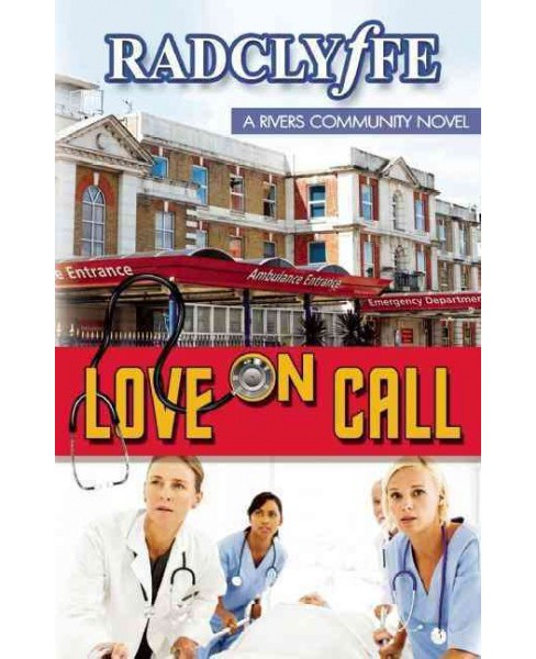 Love on Call (Paperback) (Radclyffe) - image 1 of 1