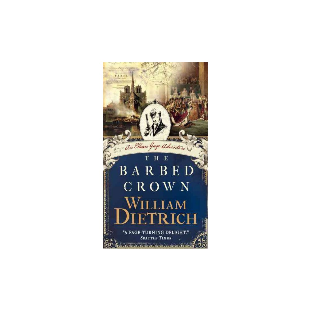 The Barbed Crown ( Ethan Gage Adventures) (Paperback)