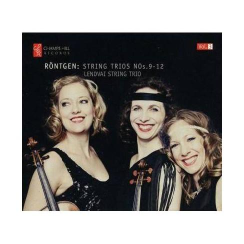 Lendvai String Trio - Rontgen: Complete String Trios: Vol. 3 (CD) - image 1 of 1
