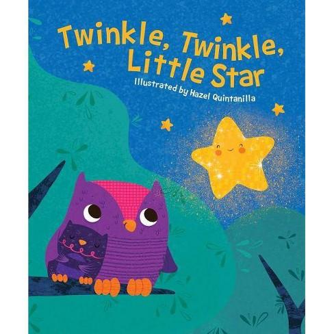 Twinkle, Twinkle, Little Star - (Hazel Q Nursery Rhymes) (Board_book) - image 1 of 1
