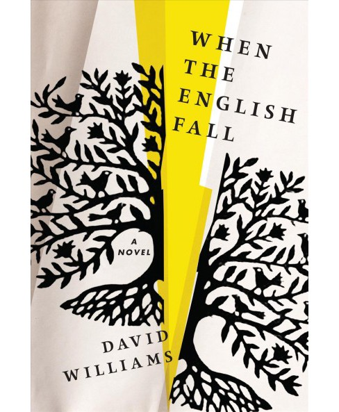 When the English Fall -  by David Williams (Hardcover) - image 1 of 1