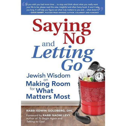 Saying No and Letting Go - by  Edwin Goldberg (Paperback) - image 1 of 1