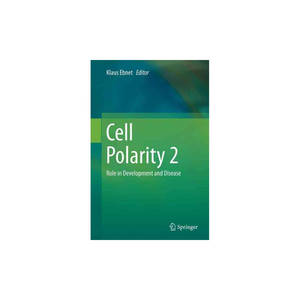 Cell Polarity : Role in Development and Disease - Reprint (Paperback)
