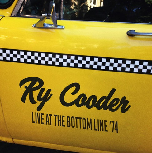 Ry Cooder - Live At The Bottom Line 74 (CD) - image 1 of 1