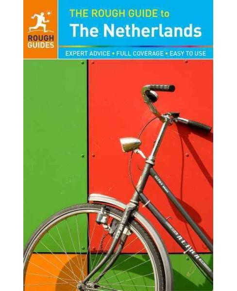 Rough Guide to the Netherlands (Updated) (Paperback) (Vicky Hampton & Phil Lee & Suzanne Morton-Taylor & - image 1 of 1