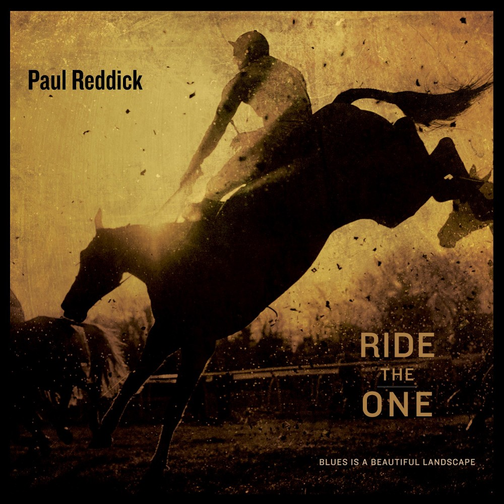 Paul Reddick - Ride The One (CD)