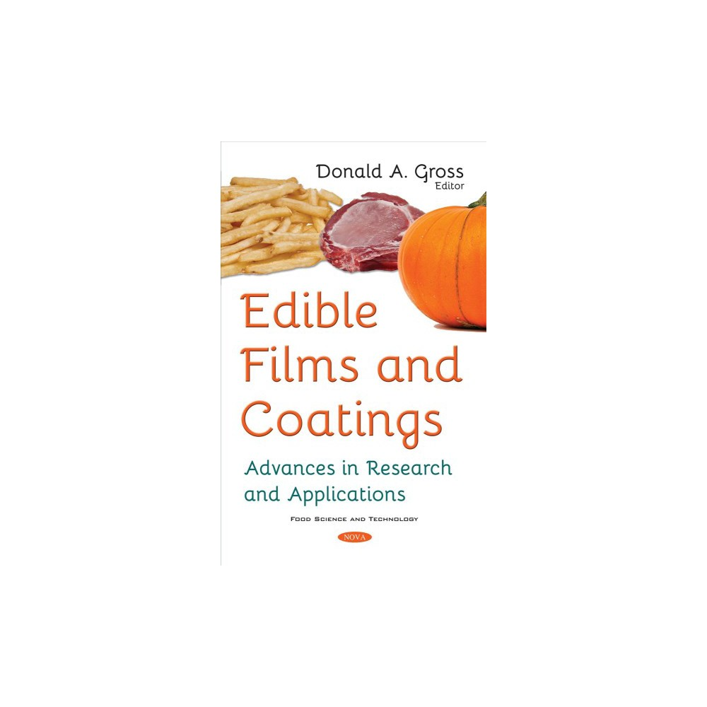 Edible Films and Coatings : Advances in Research and Applications (Paperback)