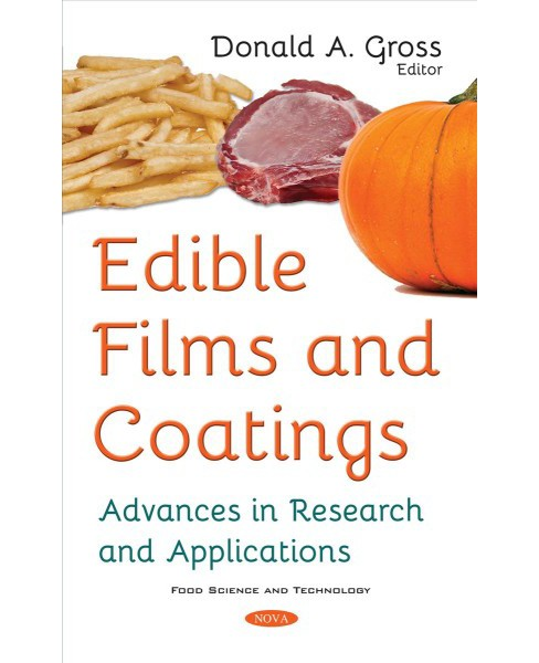 Edible Films and Coatings : Advances in Research and Applications (Paperback) - image 1 of 1