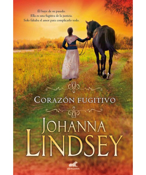 Corazon fugitivo/ Wildfire In His Arms (Paperback) (Johanna Lindsey) - image 1 of 1