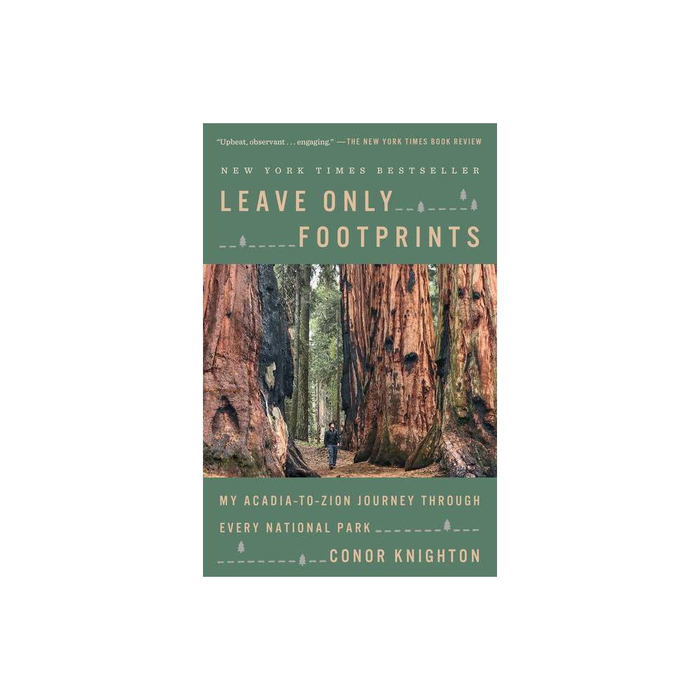 Leave Only Footprints By Conor Knighton Paperback