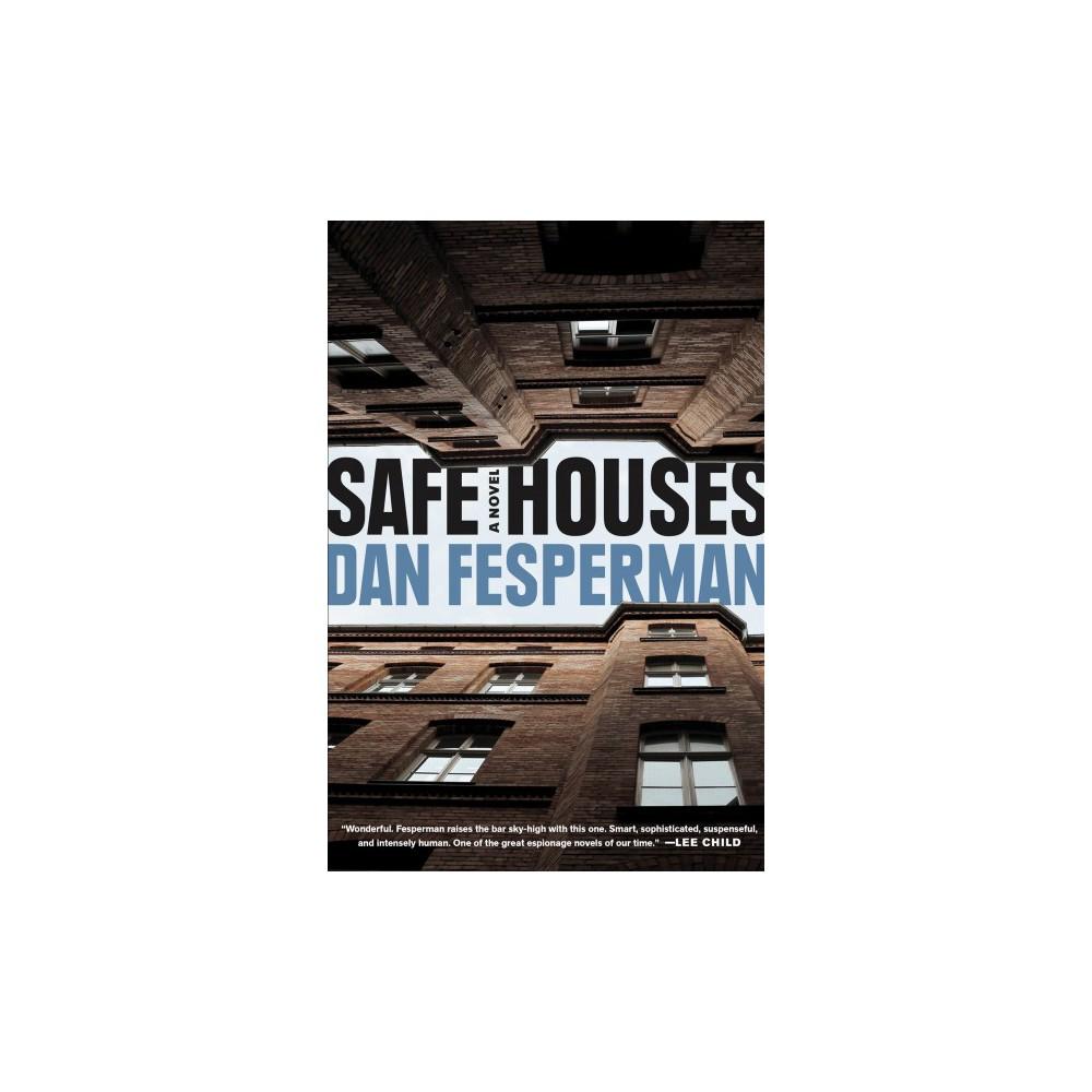 Safe Houses - by Dan Fesperman (Hardcover)