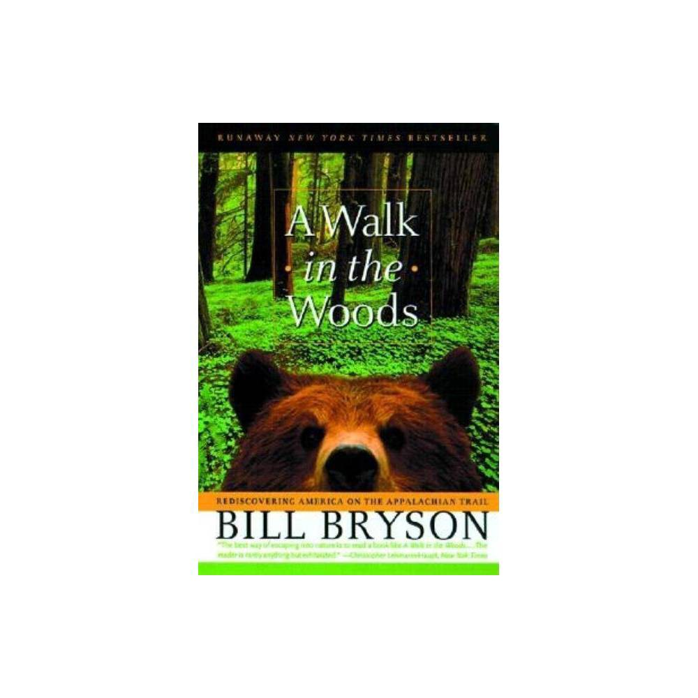 A Walk In The Woods Official Guides To The Appalachian Trail By Bill Bryson Paperback