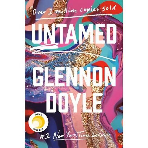 Untamed - by  Glennon Doyle (Hardcover) - image 1 of 1