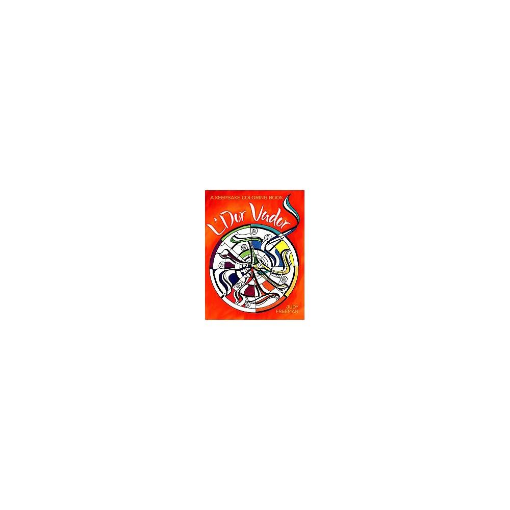L'dor Vador : A Keepsake Coloring Book (Paperback) (Judy Freeman)