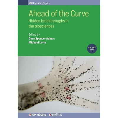 Ahead of the Curve - by  Michael Levin & Dany Spencer Adams (Paperback)