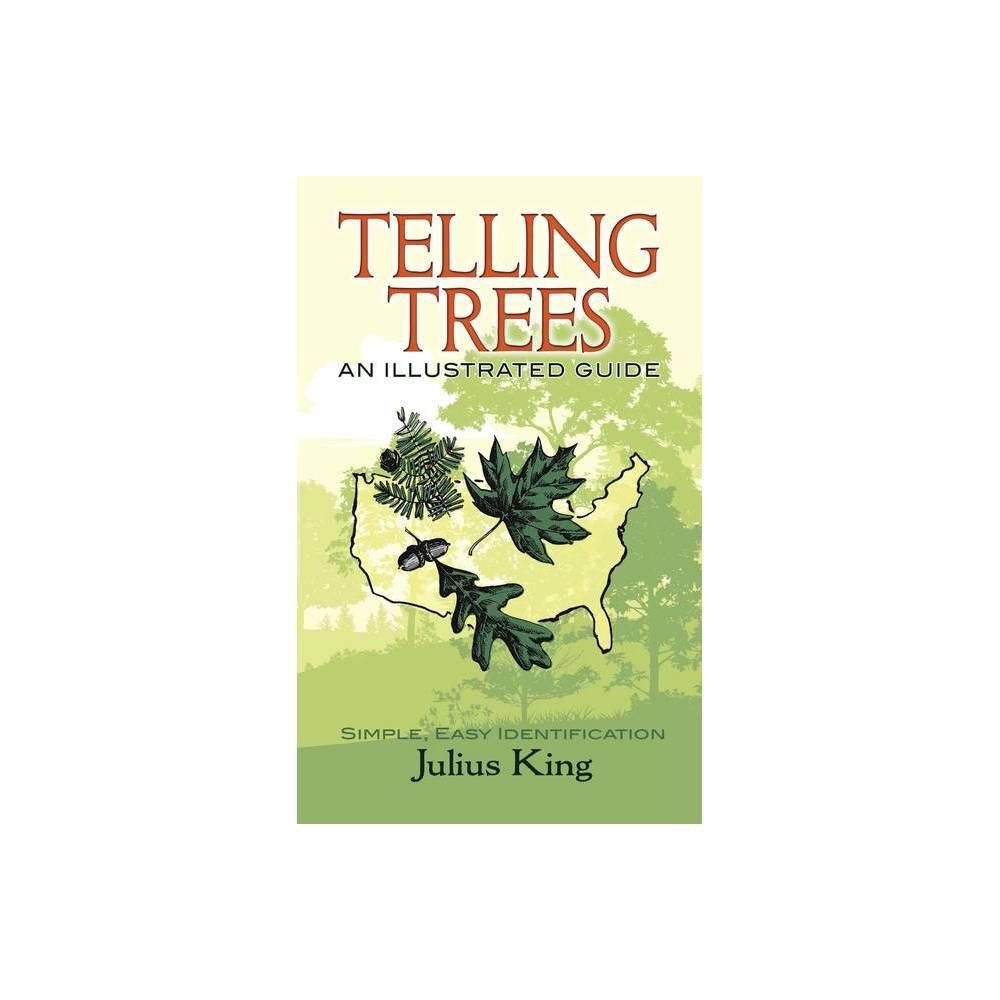 Telling Trees - by Julius King (Paperback)