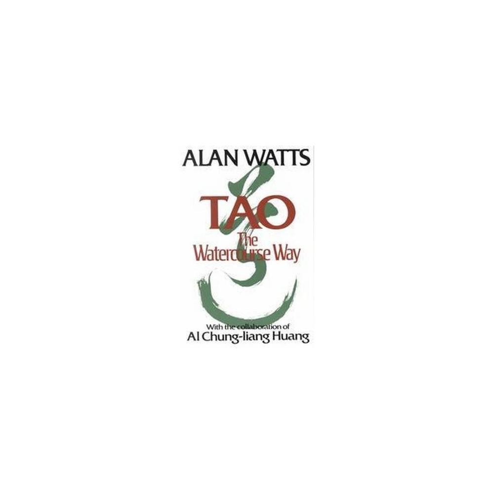 Tao : The Watercourse Way (Paperback) (Alan Watts)