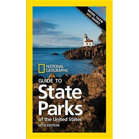 National Geographic Guide to State Parks of the United States, 5th Edition - (Paperback) - image 1 of 1
