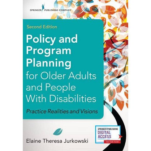 Policy and Program Planning for Older Adults and People with Disabilities, Second Edition - 2 Edition - image 1 of 1