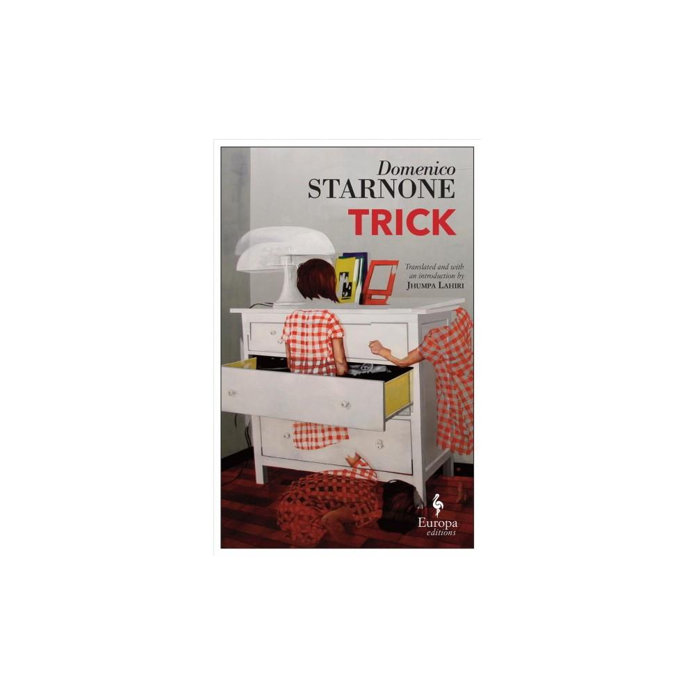 Trick - by Domenico Starnone (Paperback)